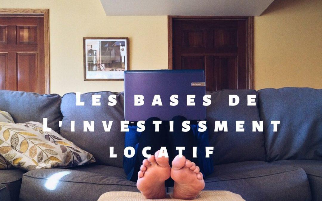 Les bases de l'investissement locatif